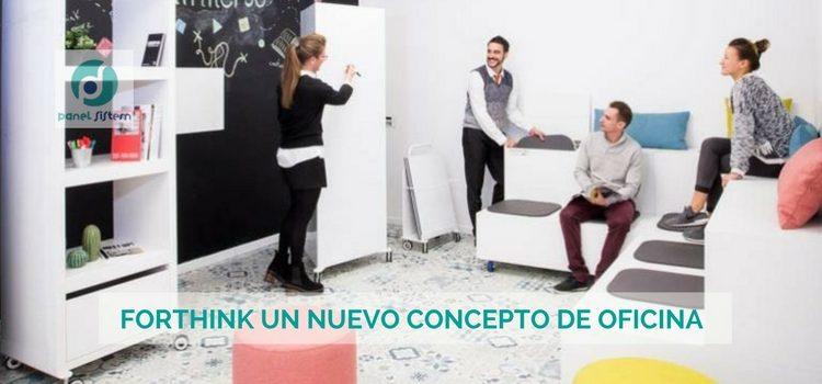 FORTHINK UN NUEVO CONCEPTO DE OFICINA